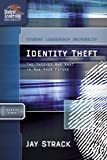Not Available: Identity Theft