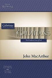 GALATIANS (Macarthur Bible Studies) by John…