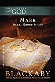 Blackaby, Henry: Mark: A Blackaby Bible Study Series (Encounters with God)