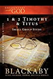 Blackaby, Henry: 1 & 2 Timothy and Titus: A Blackaby Bible Study Series