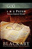 Blackaby, Henry: 1 & 2 Peter: A Blackaby Bible Study Series