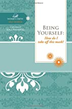 Being Yourself: How do I take off this mask?…