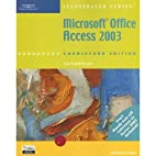 Microsoft Office Access 2003, Illustrated…