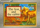 The lion and the rabbit by Beverley Randell
