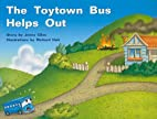 The Toytown Bus Helps Out by Rigby