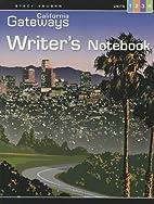 California Gateways: Writer's Notebook…