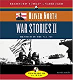 North, Oliver: Heroism in the Pacific (War Stories)
