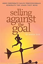 Selling Against the Goal: How Corporate…