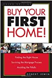 Irwin, Robert: Buy Your First Home!