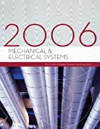 Mechanical & Electrical Systems 2006 by…