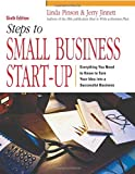Pinson, Linda: Steps to Small Business Start-Up: Everything You Need to Know to Turn Your Idea into a Successful Business