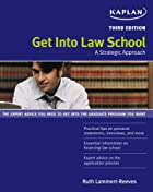 Get Into Law School by Ruth Lammert-Reeves