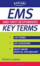 EMS and First Responders Key Terms by…