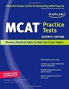 Kaplan MCAT Practice Tests by Kaplan