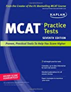 Kaplan MCAT Practice Tests by Kaplan