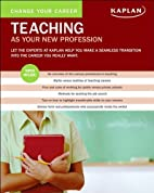 Change Your Career: Teaching as Your New…