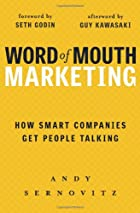 Word of Mouth Marketing: How Smart Companies…