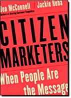 Citizen Marketers: When People Are the…