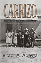 CARRIZO: Portrait of a New Mexican Family by…