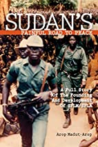 Sudan's Painful Road To Peace: A Full Story…