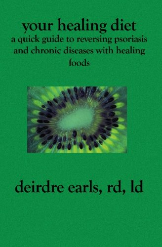 your-healing-diet-a-quick-guide-to-reversing-psoriasis-and-chronic-diseases-with-healing-foods