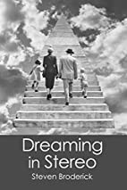[SOLD 15.11.28] Dreaming in Stereo by Steven…