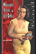 Hellcats, Vixens, & Vicedolls: Women, Crime,…