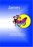 James: The Stop, Look, Listen Family Bible…