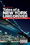 Nicky Testaforte: Tales of a New York Limo Driver: Sex, Excess And Stupidity on Four Wheels