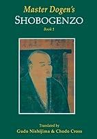 Master Dogen's Shobogenzo, Book 1 by Eihei…