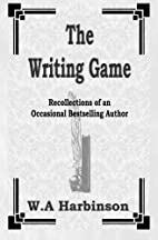 The Writing Game: Recollections of an…