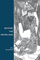 Beyond the Neverland by Jane Drummond