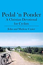 Pedal 'n Ponder: A Christian Devotional for…