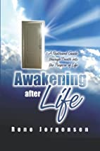 Awakening After Life: A Firsthand Guide…