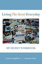 Living The Secret Everyday: My Secret…