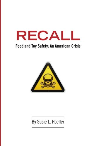 recall-food-toy-safety-an-american-crisis