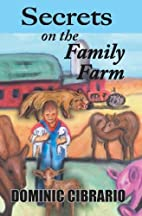 Secrets On the Family Farm by Dominic…