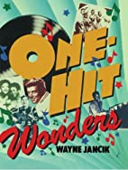 One Hit Wonder by Wayne Jancik