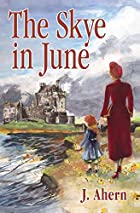 The Skye in June by June Ahern
