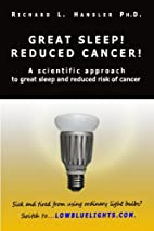 Great Sleep! Reduced Cancer!: A Scientific…