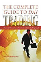 The Complete Guide to Day Trading: A…