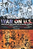 Cherry, John: War on U.S.: How Policies and People are Destroying America