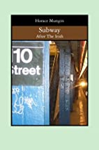 Subway: After The Irish by Horace Mungin