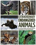 Extraordinary Endangered Animals by Sandrine…