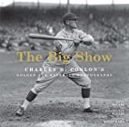 The Big Show: Charles M. Conlon's Golden Age…