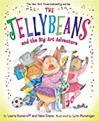 The Jellybeans and the Big Art Adventure by…