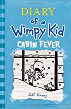 Diary of a Wimpy Kid: Cabin Fever by Jeff…
