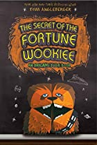 The Secret of the Fortune Wookiee: An…