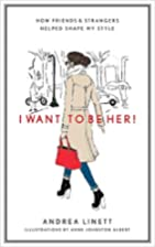 I Want to Be Her!: How Friends and Strangers…