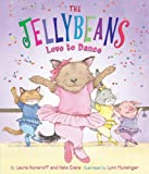Numeroff, Laura: The Jellybeans Love to Dance